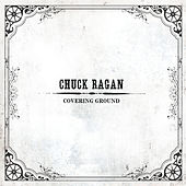 Covering Ground von Chuck Ragan