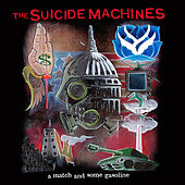 A Match & Some Gasoline by Suicide Machines