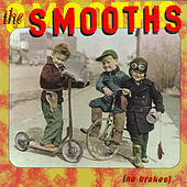 No Brakes by The Smooths