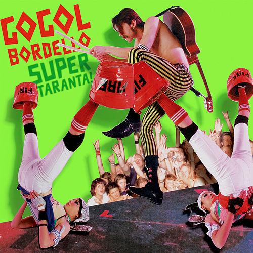 Super TARANTA! by Gogol Bordello