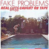 Real Ghosts Caught On Tape by Fake Problems