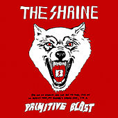 Primitive Blast by The Shrine