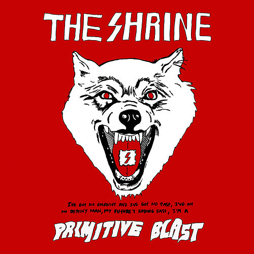 Primitive Blast by The Shrine