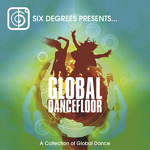 Global Dancefloor: A Collection of Global Dance by RaRa Avis