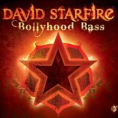 Bollyhood Bass by David Starfire