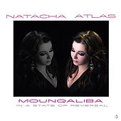 Mounqaliba by Natacha Atlas
