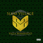 Villa Manifesto by Slum Village
