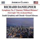 Danielpour: First Light - The Awakened Heart - Symphony No. 3,