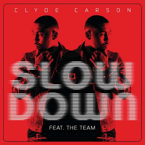 Slow Down by Clyde Carson