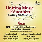 2012 Florida Music Educators Association (FMEA): Middle School Honors Orchestra & All-State Middle School Orchestra by Various Artists