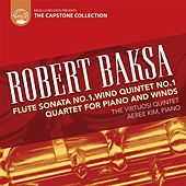 Robert Baksa: Quartet for Piano and Winds by Various Artists
