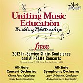 2012 Florida Music Educators Association (FMEA): All-State Concert Orchestra & All-State Symphonic Orchestra by Various Artists