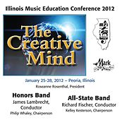 2012 Illinois Music Educators Association (IMEA): Honors Band & All-State Band by Various Artists