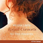 Lawes: Royall Consorts by Les Voix Humaines