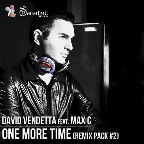 One More Time (Remix Pack, Vol. 2) by David Vendetta