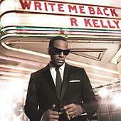 Write Me Back by R. Kelly