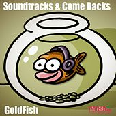 Soundtracks & Comebacks by Goldfish