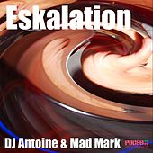 Eskalation by DJ Antoine
