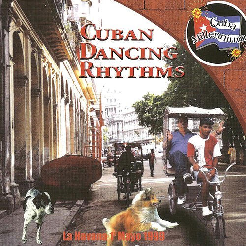 Cuban Dancing Rhythms by Various Artists