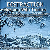 Distraction Sleep With Tinnitus by Positive Hypnotherapy