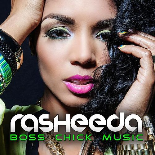 Boss Chick Music by Rasheeda