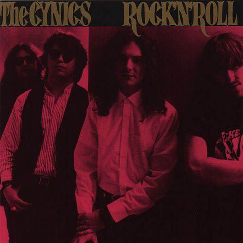 Rock & Roll (Remastered) by Cynics