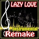 Lazy Love (Instrumental) by The Supreme Team