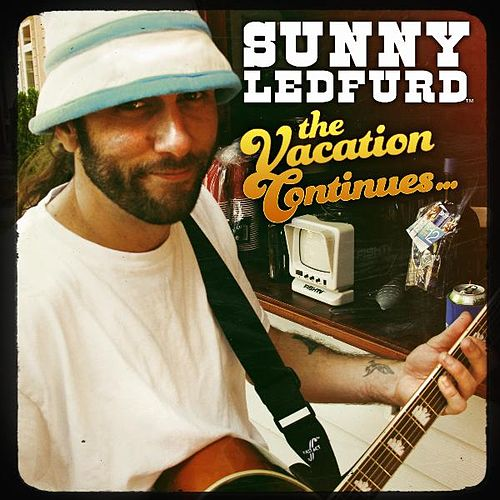 The Vacation Continues... by Sunny Ledfurd