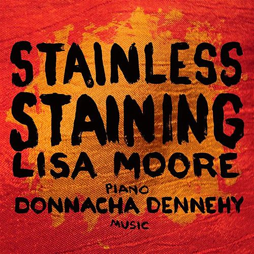 Stainless Staining by Lisa Moore