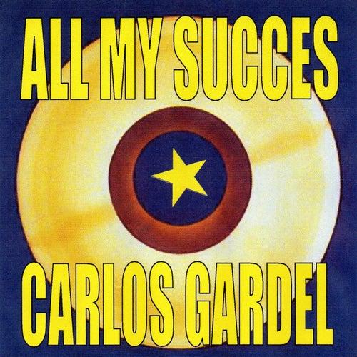 All My Succes by Carlos Gardel