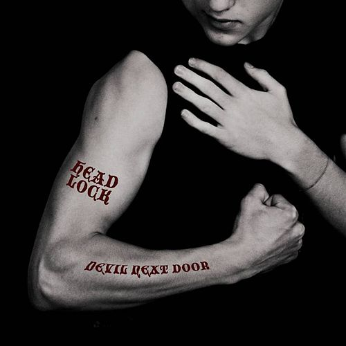 Devil Next Door by Headlock