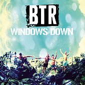 Windows Down by Big Time Rush