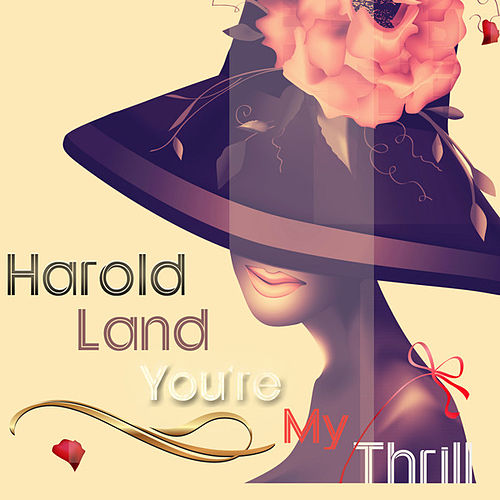 You're My Thrill (Remastered) by Harold Land
