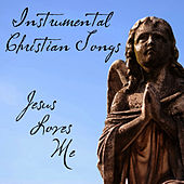 Instrumental Christian Songs: Jesus Loves Me by Instrumental Hymn Players