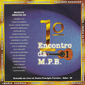 1º Encontro da M.P.B. by Various Artists