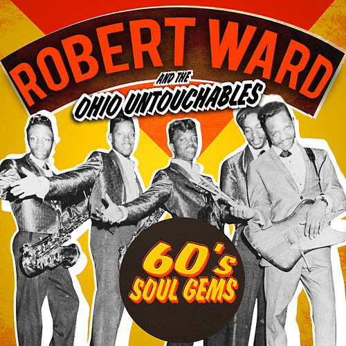 60s Soul Gems by Robert Ward