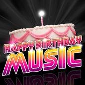 Happy Birthday Music by The Happy Birthday Singers