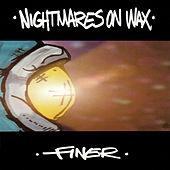 Finer by Nightmares on Wax