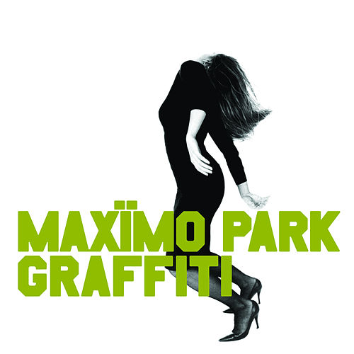 Graffiti by Maximo Park