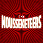 The Moussekateers by Various Artists