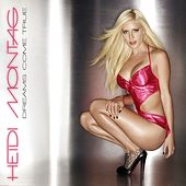 Dreams Come True by Heidi Montag