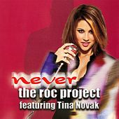 Never (feat. Tina Novak) by The Roc Project
