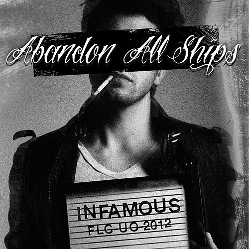Infamous by Abandon All Ships