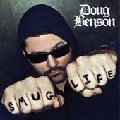 Smug Life by Doug Benson