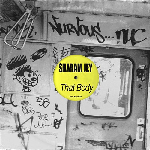 That Body by Sharam Jey