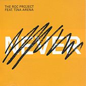 Never by The Roc Project