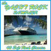 The Yacht Rock Sampler: 40 Soft Rock Classics by Various Artists