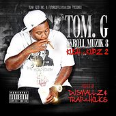 Skroll Muzik Vol. 8 Kush-n-Kupz 2 by Tom G