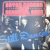 Still Dancin' by Bryan Duncan and the NehoSoul Band