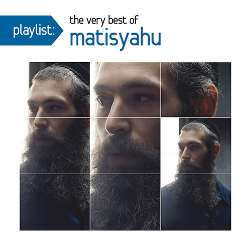 Playlist: The Very Best Of Matisyahu by Matisyahu
